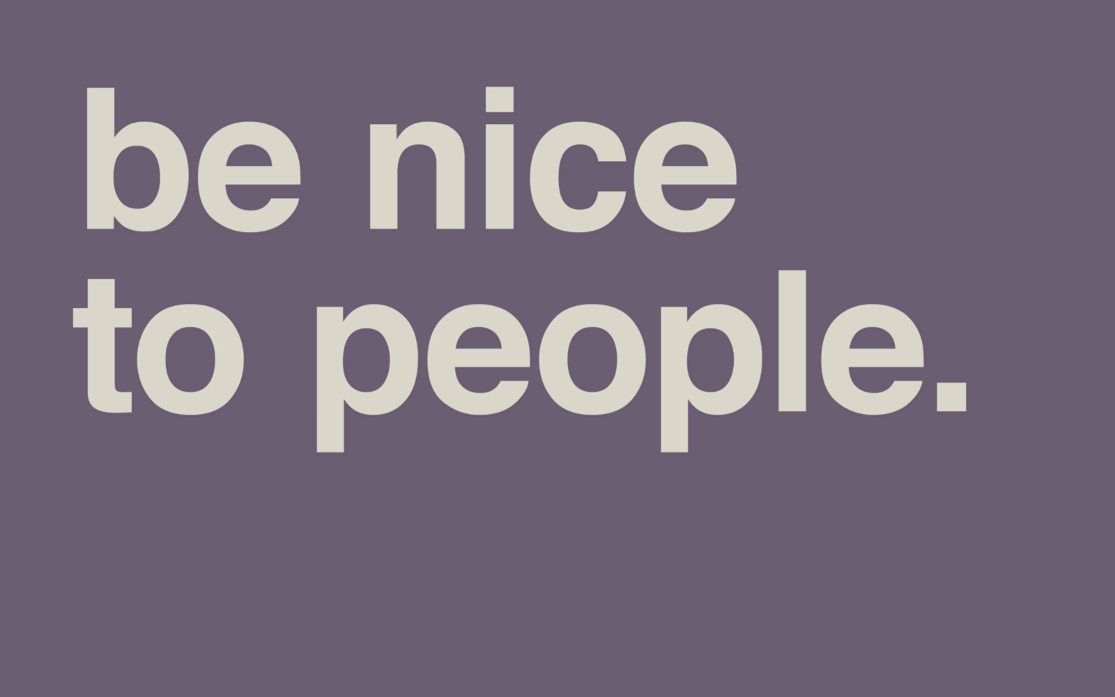 Servers' Sage Advise: Do Unto Others…